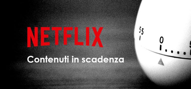 Netflix contenuti in scadenza