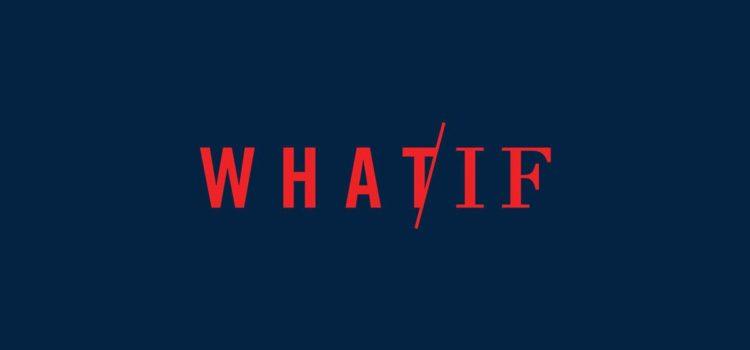 What/If, nuova serie in arrivo il 24 maggio