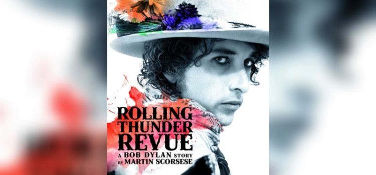 Rolling Thunder Revue: Martin Scorsese racconta Bob Dylan – Il film evento