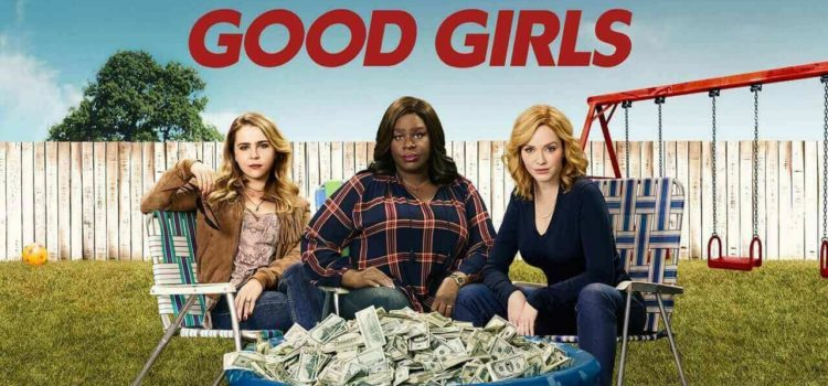 Good Girls – Recensione