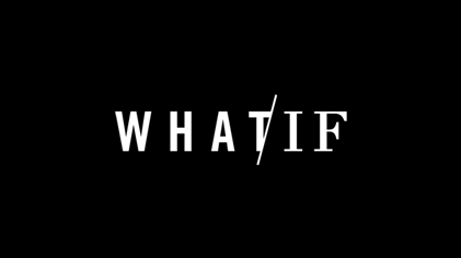 What If – Recensione